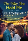The Way You Hold Me - Book