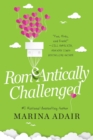 ROMeANTICALLY CHALLENGED - Book