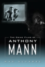 The Crime Films of Anthony Mann - eBook