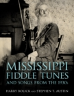 Mississippi Fiddle Tunes and Songs from the 1930s - eBook