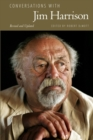 Conversations with Jim Harrison, Revised and Updated - Book