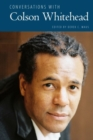 Conversations with Colson Whitehead - Book