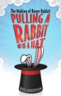 Pulling a Rabbit Out of a Hat : The Making of Roger Rabbit - Book