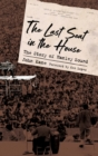 The Last Seat in the House : The Story of Hanley Sound - Book