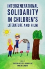 Intergenerational Solidarity in Children's Literature and Film - Book