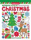 Notebook Doodles Christmas : Coloring & Activity Book - Book