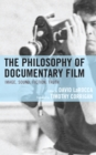 The Philosophy of Documentary Film - Book