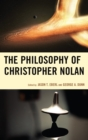 The Philosophy of Christopher Nolan - eBook