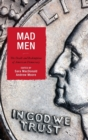 Mad Men : The Death and Redemption of American Democracy - Book