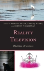 Reality Television : Oddities of Culture - Book