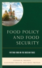 Food Policy and Food Security : Putting Food on the Russian Table - Book