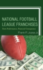 National Football League Franchises : Team Performances, Financial Consequences - eBook
