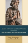 Hidden Interests in Credit and Finance : Power, Ethics, and Social Capital across the Last Millennium - Book