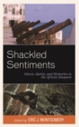 Shackled Sentiments : Slaves, Spirits, and Memories in the African Diaspora - eBook