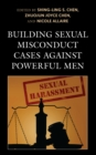 Building Sexual Misconduct Cases against Powerful Men - eBook