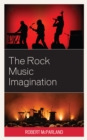 The Rock Music Imagination - Book