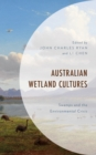 Australian Wetland Cultures : Swamps and the Environmental Crisis - Book