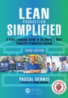 Lean Production Simplified, Third Edition : A Plain-Language Guide to the World's Most Powerful Production System - Book