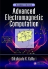 Advanced Electromagnetic Computation - Book