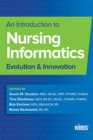 An Introduction to Nursing Informatics : Evolution and Innovation - eBook