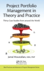 Project Portfolio Management in Theory and Practice : Thirty Case Studies from around the World - Book