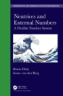 Neutrices and External Numbers : A Flexible Number System - Book