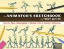 The Animator's Sketchbook : How to See, Interpret & Draw Like a Master Animator - Book