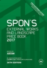 Spon's External Works and Landscape Price Book 2017 - Book
