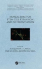 Bioreactors for Stem Cell Expansion and Differentiation - Book