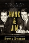 Hank and Jim : The Fifty-Year Friendship of Henry Fonda and James Stewart - Book