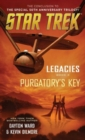 Legacies: Book #3: Purgatory's Key - Book