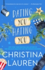 Dating You / Hating You - eBook