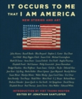 It Occurs to Me That I Am America : New Stories and Art - eBook