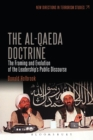 The Al-Qaeda Doctrine : The Framing and Evolution of the Leadership's Public Discourse - Book