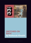 Wendy Carlos's Switched-On Bach - Book