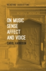 On Music, Sense, Affect and Voice - Book