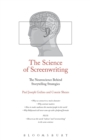 The Science of Screenwriting : The Neuroscience Behind Storytelling Strategies - Book