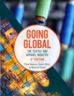 Going Global : The Textile and Apparel Industry - Bundle Book + Studio Access Card - Book