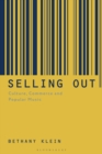 Selling Out : Culture, Commerce and Popular Music - eBook