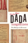 Dada Magazines : The Making of a Movement - eBook