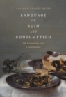 Language of Ruin and Consumption : On Lamenting and Complaining - eBook