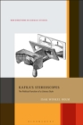 Kafka's Stereoscopes : The Political Function of a Literary Style - eBook