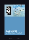Elton John's Blue Moves - Book