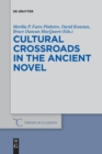 Cultural Crossroads in the Ancient Novel - Book
