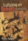Trafficking with Demons : Magic, Ritual, and Gender from Late Antiquity to 1000 - Book