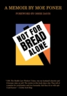 Not for Bread Alone : A Memoir - eBook