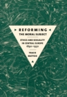 Reforming the Moral Subject : Ethics and Sexuality in Central Europe, 1890-1930 - eBook