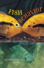 Fish Behavior in the Aquarium and in the Wild - eBook