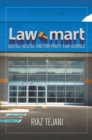 Law Mart : Justice, Access, and For-Profit Law Schools - Book