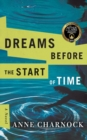 Dreams Before the Start of Time - Book